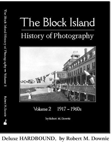 Block Island History of Photography, DELUXE HARDBOUND Volume 2, 1870-1910s (Volume (Stonewalls Block)