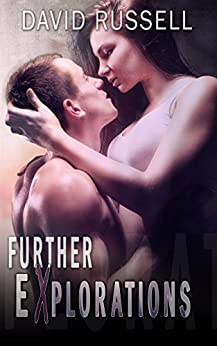 Further Explorations (Explorations Series Book 2) by [Russell, David]