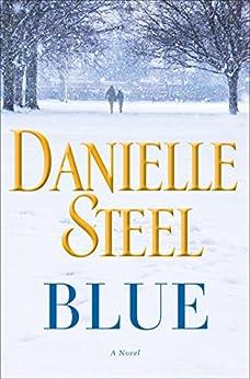 Blue: A Novel by [Steel, Danielle]
