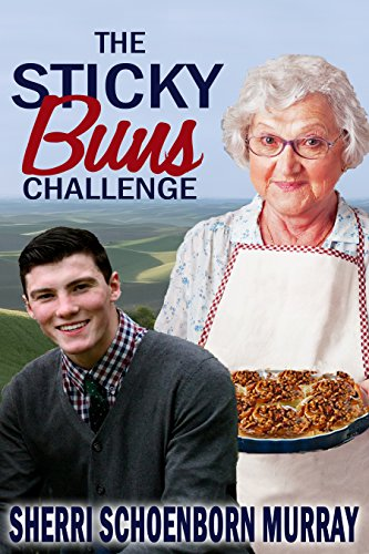 The Sticky Buns Challenge: Standalone (Ethel King Book 2)