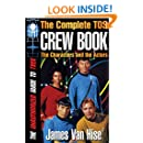 THE COMPLETE TOS CREW BOOK: Characters, Stars, Interviews (The Unauthorized Guide to Trek)