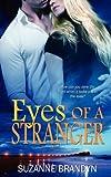 Eyes of a Stranger, Suzanne Brandyn, 1615726675