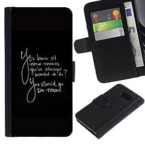 KLONGSHOP / Tirón de la caja Cartera de cuero con ranuras para tarjetas - Things Always Wanted To Do Quote Go Them - Samsung Galaxy S6 SM-G920
