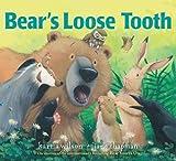 Bears Loose Tooth by Wilson, Karma [Margaret K. McElderry Books,2011] (Hardcover)