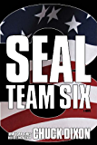 SEAL Team Six 3: A Novel: #3 in ongoing hit series