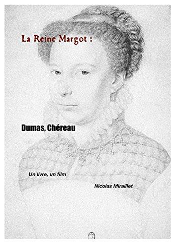 La Reine Margot : Dumas, Chéreau (French Edition)