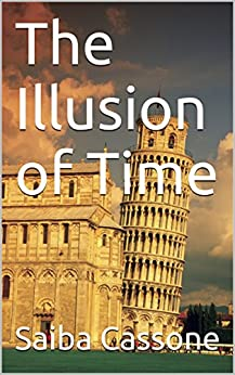 The Illusion of Time by [Cassone, Saiba]