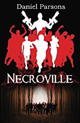 Necroville (The Necroville Series) (Volume 1) by Daniel Parsons (2016-03-01)
