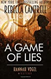 A Game of Lies: Volume 3 (A Hannah Vogel novel)