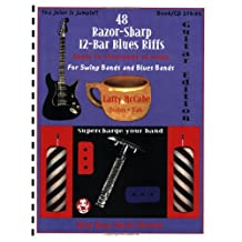 48 Razor-Sharp 12-Bar Blues Riffs for Swing Bands and Blues Bands: Guitar Edition (Red Dog Music Books Razor-Sharp Blues Series)