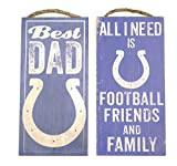 Indianapolis Colts sports wall decor 2 piece set. Includes Best Dad and Friends/Family wall plaques. Great for father's day gift.