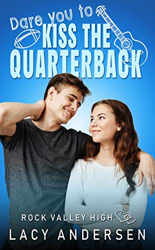 Dare You To Kiss The Quarterback by Lacy Andersen ebook deal
