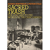 Sacred Trash: The Lost and Found World of the Cairo Geniza (Jewish Encounters Series) (English Edition)
