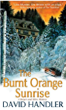 The Burnt Orange Sunrise: A Berger and Mitry Mystery (Berger and Mitry Mysteries Book 4)