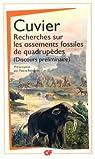 Recherches sur les ossements fossiles de quadrupèdes : Discours préliminaire par Cuvier