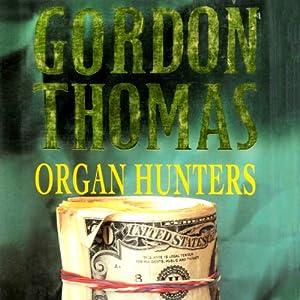 Organ Hunters Audiobook