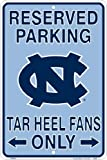 UNC Tarheels Fans Reserved Parking Sign Metal 8 x