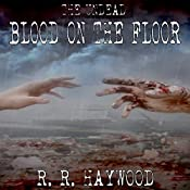 Blood on the Floor | R. R. Haywood