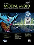 "Don Mock's Modal Mojo: The ""No Mystery"" Approach to Modal Improvising, Book & CD (Audio Workshop Series)"