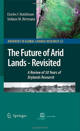 The Future of Arid Lands-Revisited: 32 (Advances in Global Change Research) Pdf