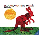 El canguro tiene mama? (Spanish edition) (Does a Kangaroo Have a Mother