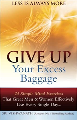 Is It Time To Give Up On Single >> Give Up Your Excess Baggage 24 Simple Mind Exercises That Great
