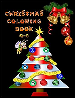 Amazon Com Christmas Coloring Book 4 8 The Best Christmas Stocking Suffers Gift Idea For Girls Ages 4 8 Year Old Girl Gifts Cute Christmas Coloring Pages 9781711309538 Press House Masab Books
