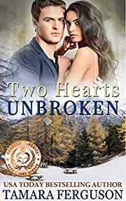 TWO HEARTS UNBROKEN (Two Hearts Wounded Warrior Romance Book 6)