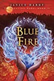 Blue Fire (Healing Wars (Hardcover))