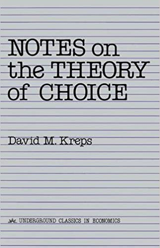 Notes on the theory of choice underground classics in economics notes on the theory of choice underground classics in economics fandeluxe Choice Image