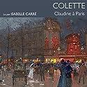 Claudine à Paris Audiobook by  Colette Narrated by Isabelle Carré