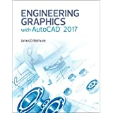 Engineering Graphics with AutoCAD 2017