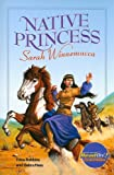 Native Princess: Sarah Winnemucca (Read On! Special Edition: Level AA)