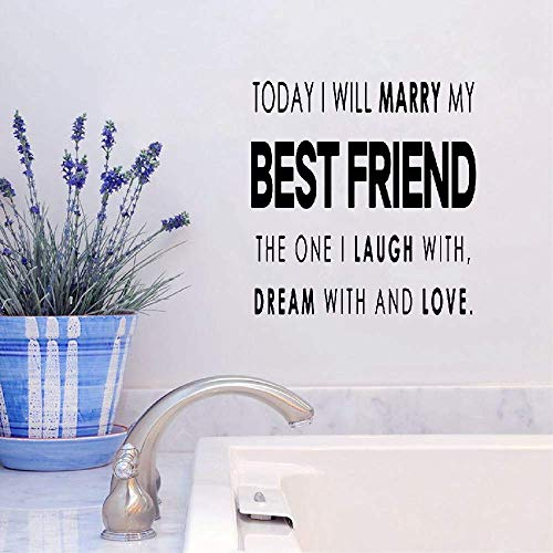 Wall Decal Sticker Art Mural Home Decor Quote Today I Will Marry My Best Friend for Wedding Marriage