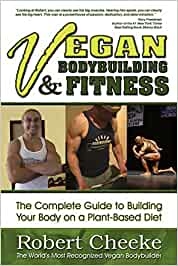 Vegan Bodybuilding & Fitness: Amazon.es: Robert Cheeke: Libros en idiomas extranjeros