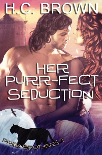 Her Purr-fect Seduction (Pride Brothers) (Volume 1)