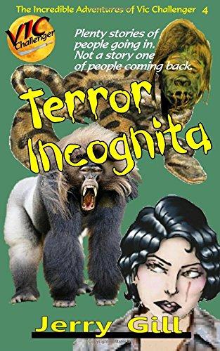 Vic: Terror Incognita (The Incredible Adventures of Vic Challenger) (Volume 4) pdf
