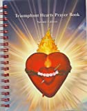 img - for Triumphant Hearts Prayer Book Second Edition book / textbook / text book