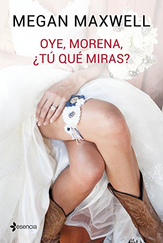 Oye, morena, ¿tú qué miras? (Volumen Independiente nº 1) (Spanish Edition)