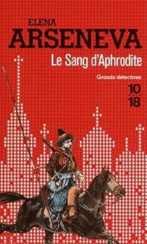 Le sang d'Aphrodite  par Arseneva