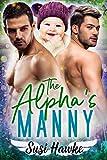 The Alpha s Manny (MacIntosh Meadows Book 3)
