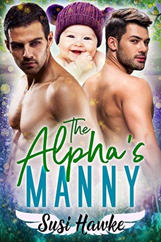 The Alpha's Manny (MacIntosh Meadows Book 3) cover