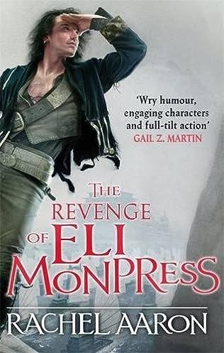 book cover of The Revenge of Eli Monpress