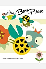 Bees Please (The Bug Bunch) (Volume 2) Paperback