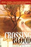 Front cover for the book Crossing Blood by Nanci Kincaid