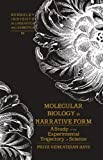 Molecular Biology in Narrative Form : A Study of the Experimental Trajectory of Science, Venkatesan, Priya, 082048699X
