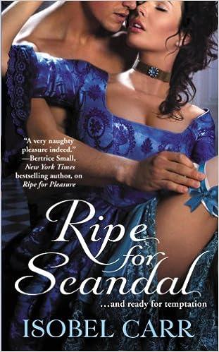 Téléchargez des livres en ligne gratuitement Ripe for Scandal (The League of Second Sons) PDF RTF DJVU