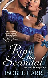 Ripe for Scandal (The League of Second Sons)