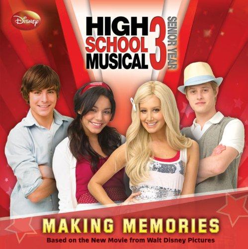 Download Disney High School Musical 3 Making Memories pdf epub
