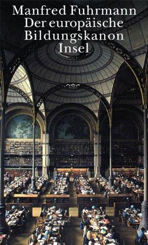 Der europäische Bildungskanon des bürgerlichen Zeitalters